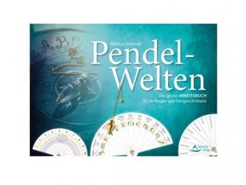 Pendel-Welten | Markus Schirner