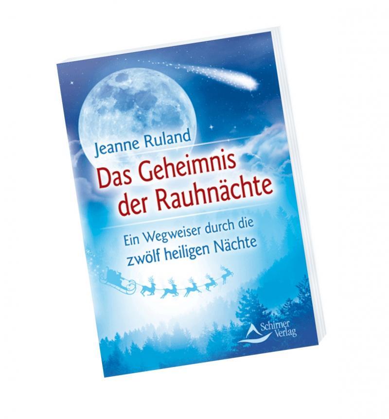 Das Geheimnis der Rauhnächte - Buch von Jeanne Ruland