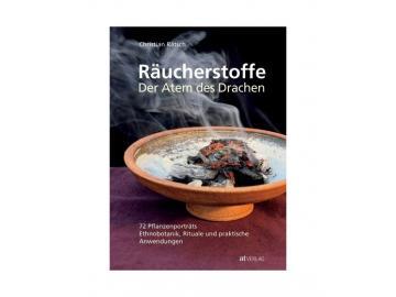 Räucherstoffe - Der Atem des Drachen   72 Pflanzenporträts Etnobotanik, Rituale und praktische Anwendung -  von Christian Rätsch