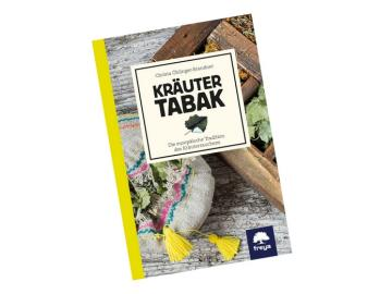 Kräuter Tabak - Die Tradition des Kräuterrauchens | Freya Verlag