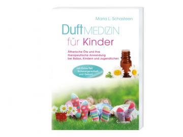 Buch -  Duft-Medizin für Kinder   Atherische Öle - therapeutische Anwendung bei Babys + Kindern