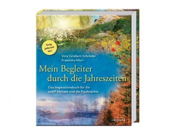 Buch - Mein Begleiter durch die Jahreszeiten | Das Inspirationsbuch für die zwölf Monate und die Rauhnächte