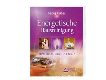 Buch - Energetische Hausreinigung | Georg Huber