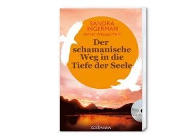 Buch - Der schamanische Weg in die Tiefe der Seele   Sandra Ingerman • Hank Wesselman