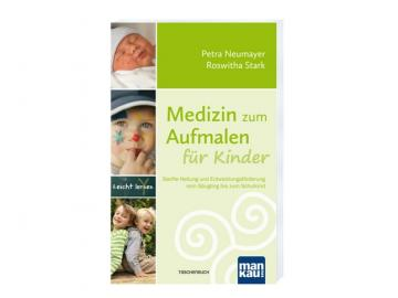 Buch - Medizin zum Aufmalen für Kinder | Petra Neumayer + Roswitha Stark