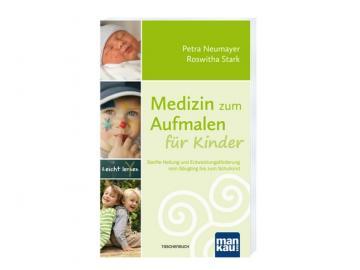 Buch - Medizin zum Aufmalen für Kinder   Petra Neumayer + Roswitha Stark