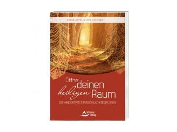 Buch - Öffne deinen heiligen Raum - die Anderswelt persönlich begrüßen