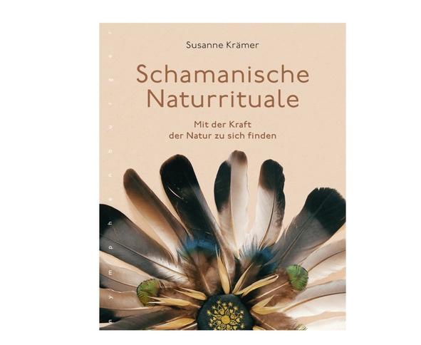 Buch - Schamanische Naturrituale - Mit der Kraft der Natur