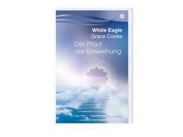 Buch   Der Pfand der Einweihung   White Eagle - Crace Cooke