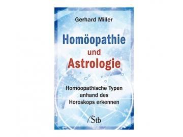 Buch | Homöopathie und Astrologie - Gerhard Miller