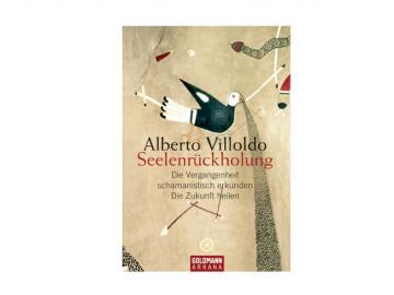 Buch   Seelenrückholung von Alberto Villoldo