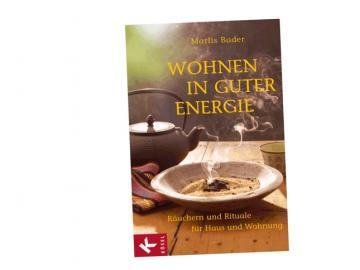 Wohnen in guter Energie - Räuchern und Rituale für Haus und Wohnung | Buch von Marlis Bader
